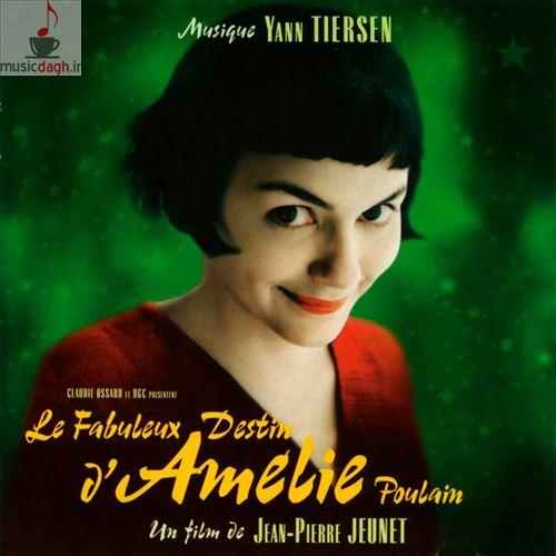 دانلود پنج موسیقی منتخب از فیلم Amelie اثر Yann Tiersen