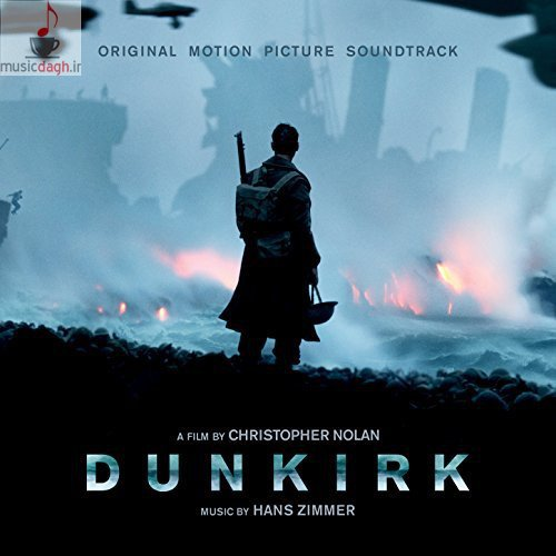 دانلود سه موسیقی منتخب از فیلم Dunkirk اثر هانس زیمر