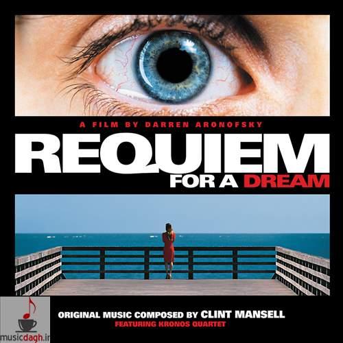 دانلود چهار موسیقی منتخب از فیلم Requiem For A Dream اثر کلینت منسل