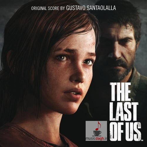 دانلود موسیقی بازی The Last of Us اثر Gustavo Santaolalla