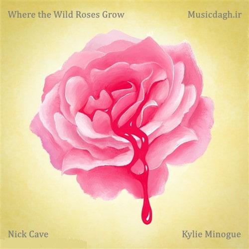 دانلود آهنگ Where the Wild Roses Grow