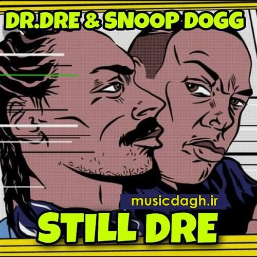 دانلود آهنگ Still D.R.E